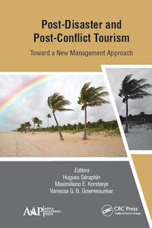 Post-Disaster and Post-Conflict Tourism