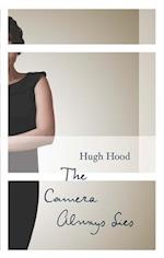 The Camera Always Lies af Hugh Hood