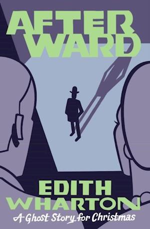 Afterward af Edith Wharton