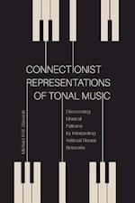 Connectionist Representations of Tonal Music