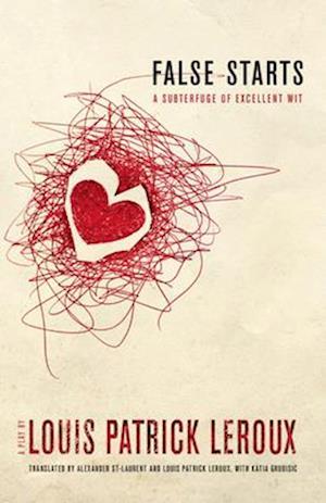 Bog, paperback False Starts af Louis Patrick Leroux
