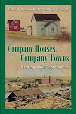Company Houses, Company Towns