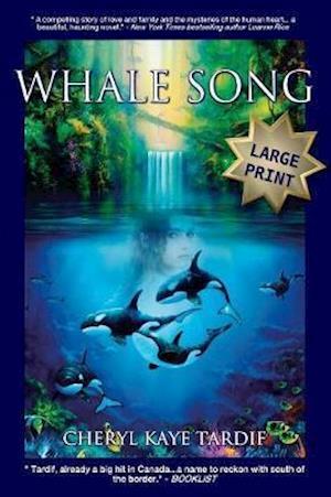 Bog, hæftet Whale Song - Large Print af Cheryl Kaye Tardif