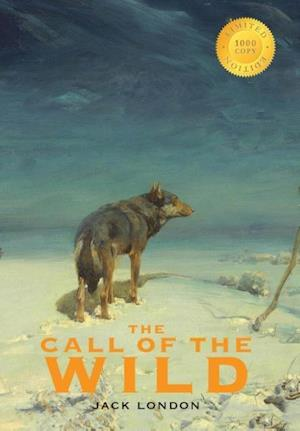 The Call of the Wild (1000 Copy Limited Edition)