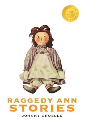 Bog, hardback Raggedy Ann Stories (1000 Copy Limited Edition) af Johnny Gruelle