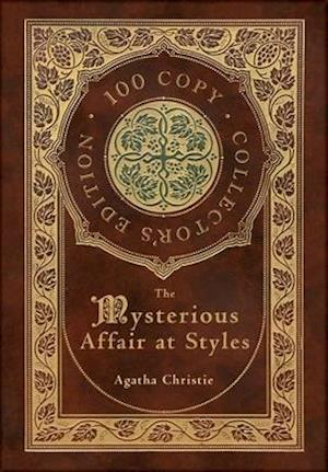The Mysterious Affair at Styles (100 Copy Collector's Edition)