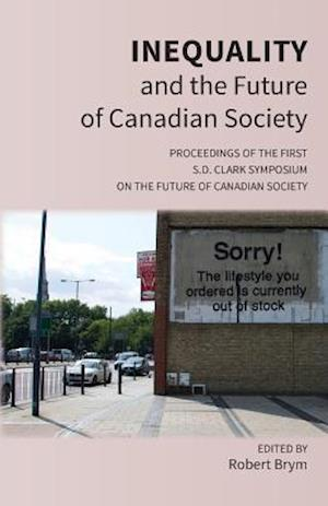 Bog, paperback Inequality and the Future of Canadian Society af Robert Brym