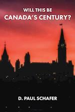Will This Be Canada's Century?