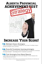 Alberta Provincial Achievement Test Strategy: Winning Multiple Choice Strategies for the Alberta Provincial Achievement Test