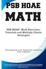 PSB HOAE Math: PSB HOAE® Math Exercises, Tutorials and Multiple Choice Strategies