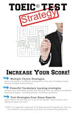 TOEIC Test Strategy: Winning Multiple Choice Strategies for the TOEIC® Exam