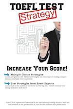 TOEFL Test Strategy: Winning Multiple Choice Strategies for the TOEFL Test