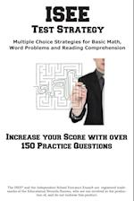 ISEE Test Strategy: Winning Multiple Choice Strategies for the Independent School Entrance Exam
