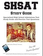 SHSAT Study Guide: Specialized High School Admissions Test Study Guide and Practice Test Questions