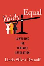 Fairly Equal (Feminist History Society Book)