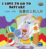 I Love to Go to Daycare af Shelley Admont, S. a. Publishing