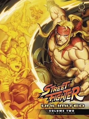 Street Fighter Unlimited Volume 2: The Gathering