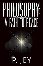 Philosophy: A Path to Peace