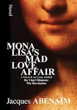 Mona Lisa's Mad Love Affair