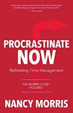 Procrastinate Now: Rethinking Time Management
