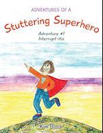 Adventures of a Stuttering Superhero (Adventures of a Stuttering Superhero, nr. 1)