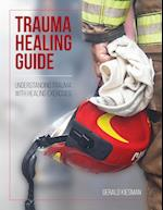 Trauma Healing Guide: Understanding trauma with healing exercises