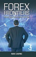 Forex Frontiers: What The Pros Won't Tell You