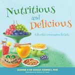 Nutritious and Delicious: A fruitful conversation