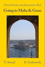 Going to Malta and Gozo: Travel Guide and Journal for Kids