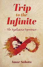 Trip to the Infinite: The Ayahuasca Experience