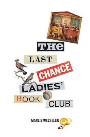 Bog, paperback The Last Chance Ladies' Book Club af Marlis Wesseler