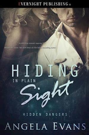 Bog, paperback Hiding in Plain Sight af Angela Evans