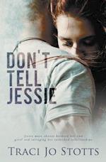 Don't Tell Jessie