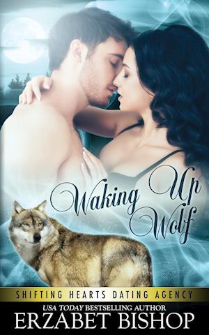 Waking Up Wolf