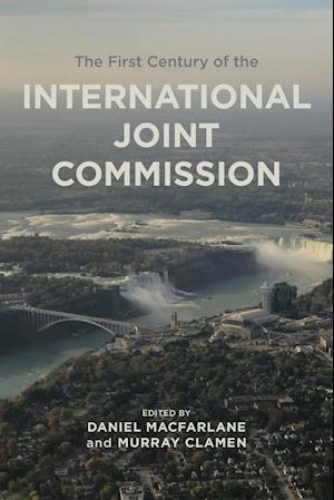 The First Century of the International Joint Commission
