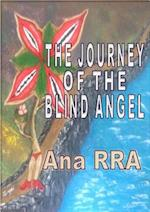 THE JOURNEY OF THE BLIND ANGEL (Edition)