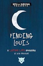 Finding Louis (Lupine Life Adventures)