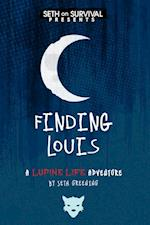Finding Louis