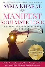 Manifest Soulmate Love
