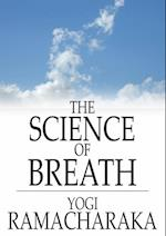Science of Breath af Yogi Ramacharaka
