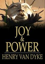 Joy & Power af Henry Van Dyke