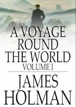 Voyage Round the World af James Holman