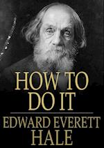 How to Do It af Edward Everett Hale