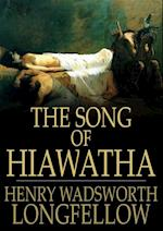 Song of Hiawatha af Henry Wadsworth Longfellow