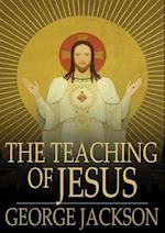 Teaching of Jesus af George Jackson