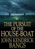 Pursuit of the House-Boat af John Kendrick Bangs
