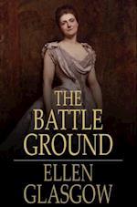 Battle Ground af Ellen Glasgow