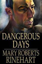 Dangerous Days