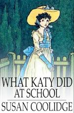 What Katy Did at School af Susan Coolidge