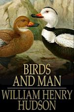 Birds and Man af William Henry Hudson